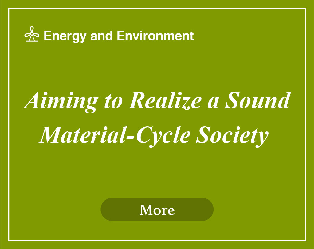 Aiming to Realize a Sound Material-Cycle Society